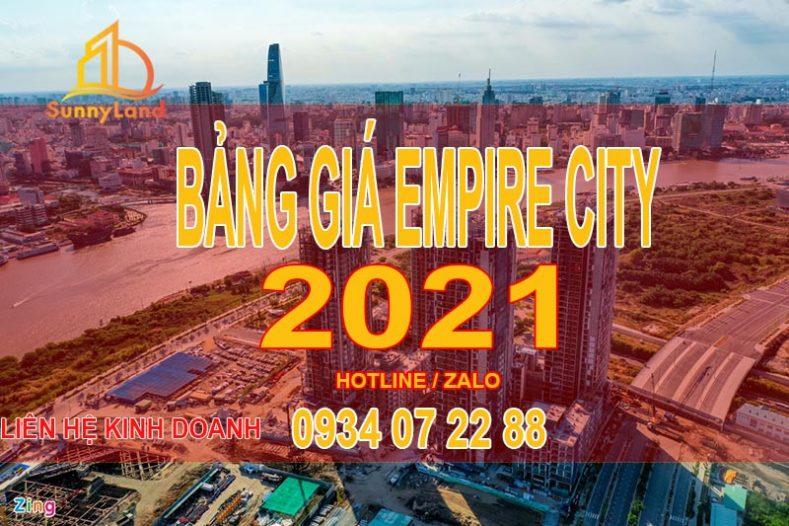 Bảng giá mua bán Empire city Thủ Thiêm 02-2021 TP Thủ Đức. Liên hệ hotline hoặc zalo 0934 07 22 88 để có giá tốt hiện tại.