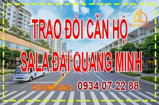 trao-doi-can-ho-nha-pho-nguyen-co-thach-quan-2-shophouse-sala-dai-quang-minh